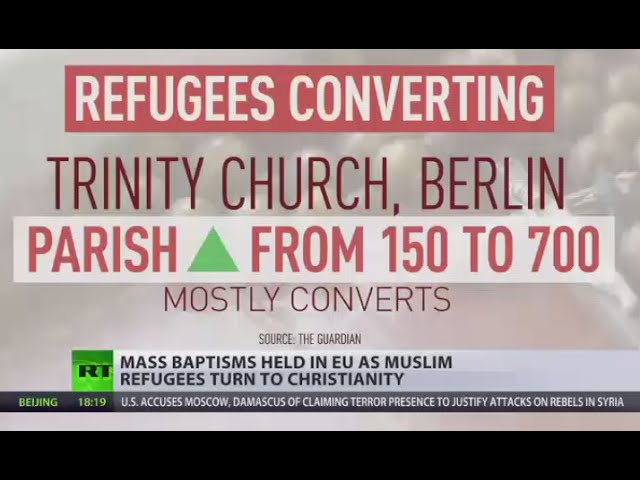 Mass Baptisms: More Muslim refugees coming to EU convert to Christianity