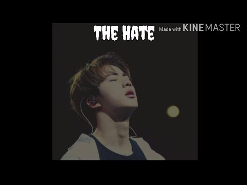 The Hate (Jin FF) EP.1