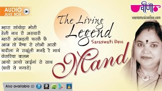 "Mand Song "" The Living Legend Mand Saraswati Devi Best Collection 
