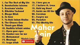 Kumpulan Lagu Maher Zain  Full Album TOP 23 -  Paling Populer dan Terfavorit