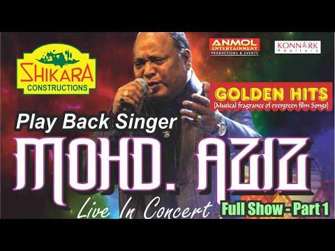 Play Back Singer MOHD AZIZ Live in Concert Part 1