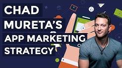 Chad Mureta's App Marketing Strategy (App Empire)
