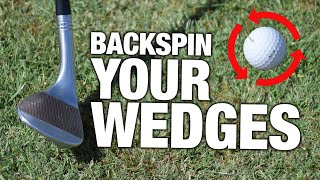 How To Get BACKSPIN With Your Wedges | ME AND MY GOLF