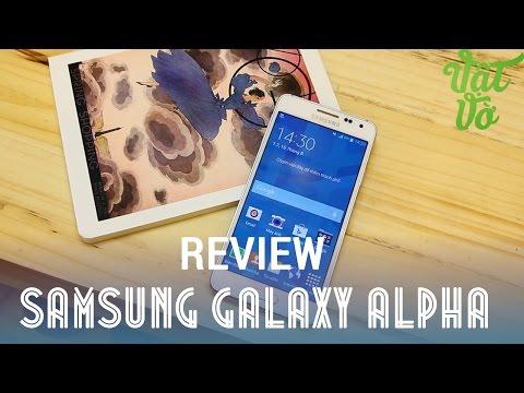 [Review dạo] Đánh giá chi tiết Samsung Galaxy Alpha - bình mới rượu cũ