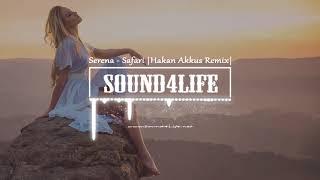 Serena - Safari (Hakan Akkus Remix) Video