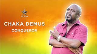 Conquerer - Chaka Demus ( AUDIO)   2019 Jet Star Music