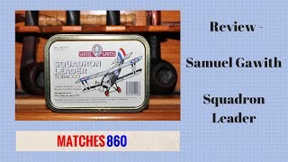 Review - Samuel Gawith Squadron Leader