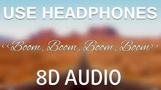 Vengaboys - Boom Boom Boom Boom (8D AUDIO) 🎧