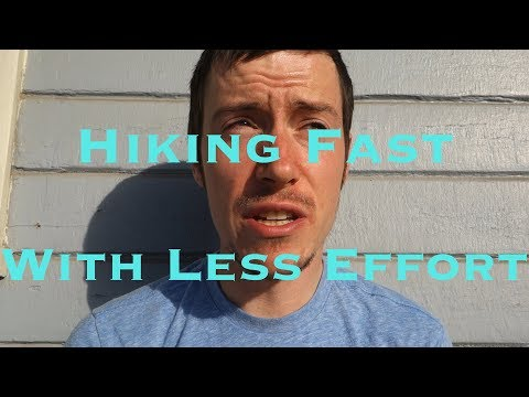 How to Hike Faster with Less Effort