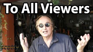 Announcement: A Message To All Scotty Kilmer Youtube Viewers