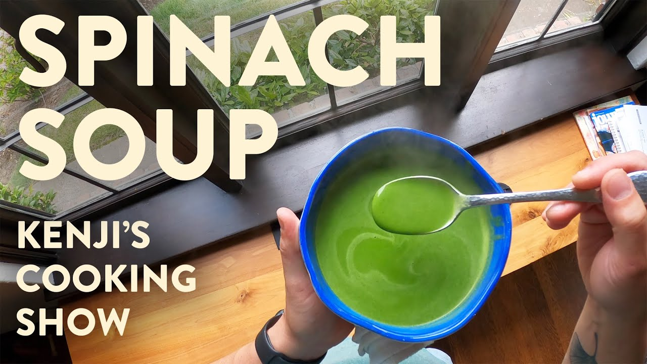 Download Easy Spinach Soup | Kenji's Cooking Show