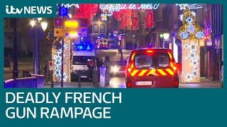 Four dead and several injured in Strasbourg Christmas market shooting   ITV News