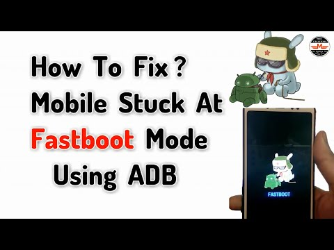 How To Fix Mobile Stuck At Fastboot Mode | Fastboot Stuck Redmi Note