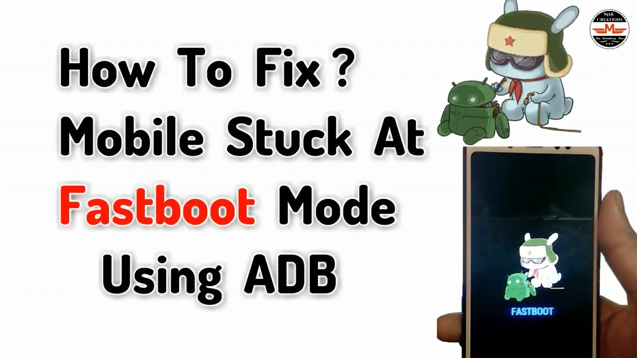 How To Fix Mobile Stuck At Fastboot Mode | Fastboot Stuck Redmi Note 5 Pro