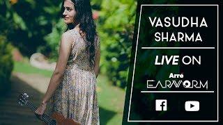 Arre Sessions ft. Vasuda Sharma | Arre Earworm