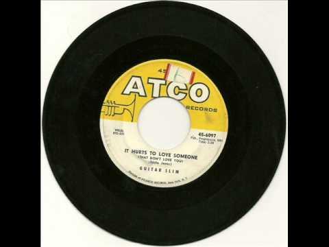 Guitar Slim - It Hurts To Love Someone 1957