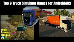 Top 9 Truck Simulator Games for Android &/or iOS 2018