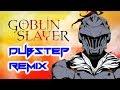 GOBLIN SLAYER OPENING REMIX | Epic Dubstep 2018 | Jake Wheeled