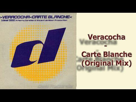 Veracocha - Carte Blanche (Original Mix) 1999 Deal Records 022