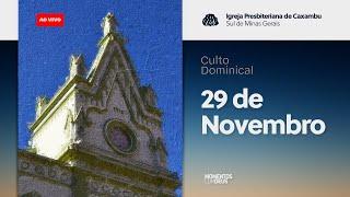 IPC AO VIVO - Culto de Domingo (29/11/2020)