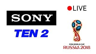 FIFA WORLD CUP 2018 FINAL LIVE   Sony Ten 1 Live   Sony Ten 2 Live   Sony Ten 3 Live