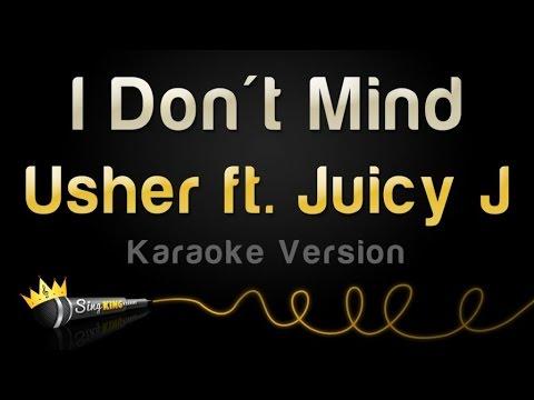 Usher - I Don't Mind ft. Juicy J (Karaoke Version)
