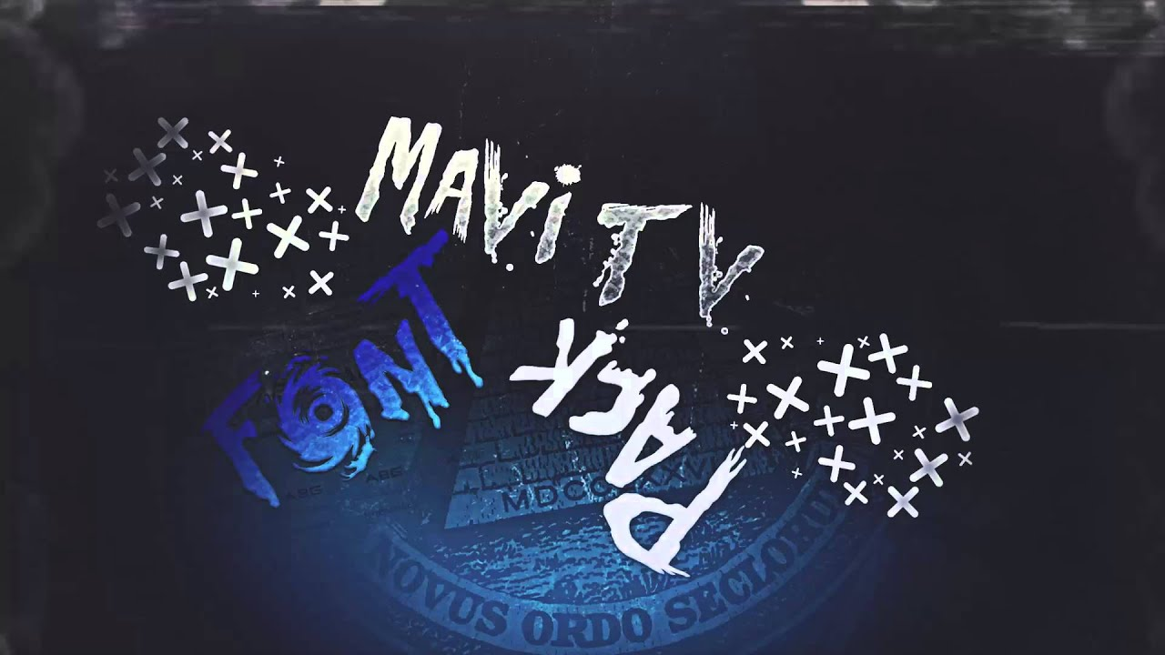 Download Mavi Tv Font Pack!!!(100 Like download) - YouTube