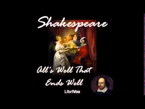 ALL'S WELL THAT ENDS WELL - Full AudioBook - William Shakespeare