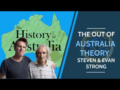 Forgotten Origin: The Out Of Australia Theory