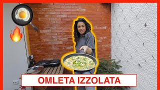 A făcut Omleta Izzolata! (Rețeta Ioneascăi)