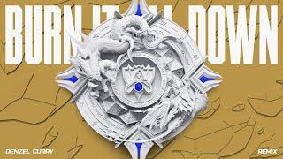 Burn It All Down - Denzel Curry Remix | Worlds 2021 - League of Legends