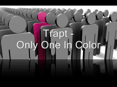 Trapt - Only One In Color