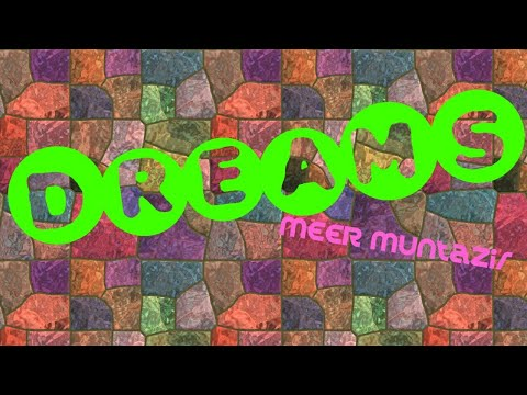 DREAMS|Night Dreams|Day Dreams | MEERTalks (Romantic & Creat
