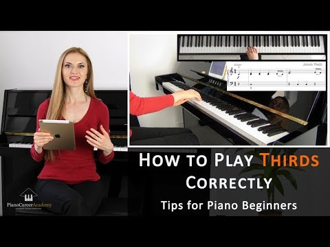 Q&A: How To Play Thirds Correctly. Tips For Piano Beginners