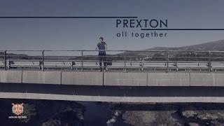 Prexton - All Together (videoclip)