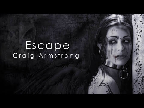 Escape by Craig Armstrong