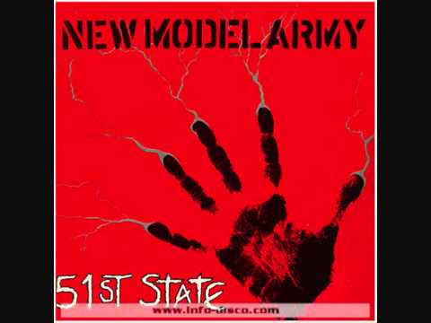 NEW MODEL ARMY - 51St State - 1986