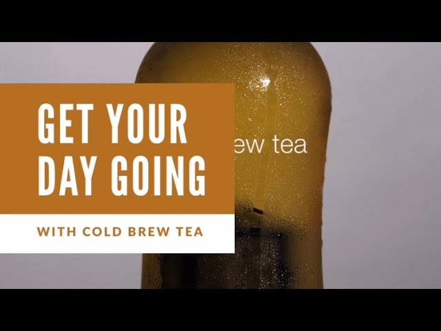 How to make cold brew tea