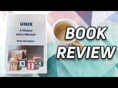 UNIX: A History and Memoir – Book Review