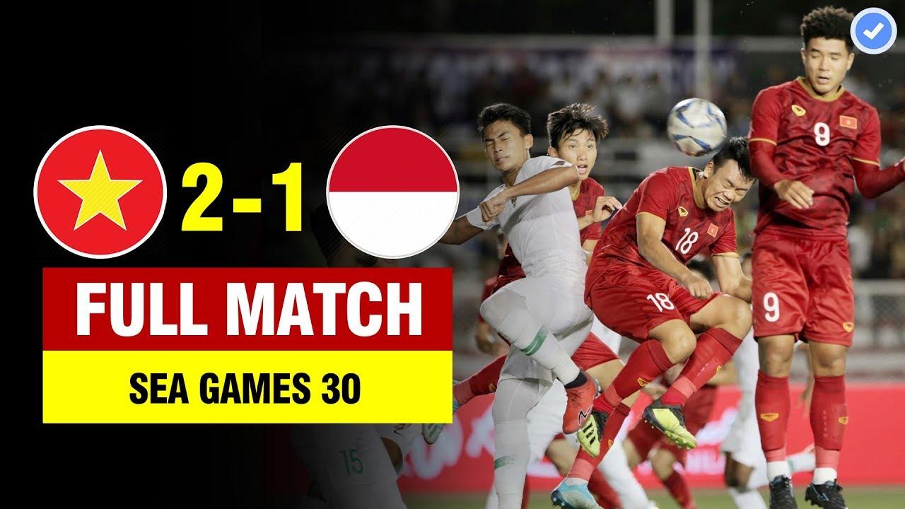 FULL | U22 VIỆT NAM vs U22 INDONESIA | SEA GAMES 30 | 1/12/2019 BẢN ĐẸP