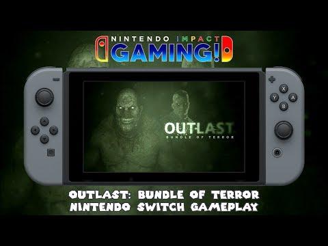 Outlast: Bundle of Terror   Nintendo Switch Gameplay