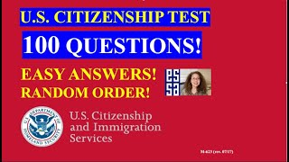 2021 - 100 Civics Questions (2008 version) for the U.S. Citizenship Test