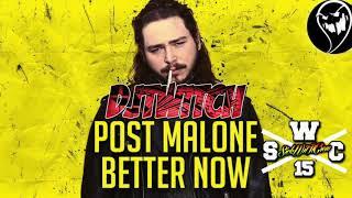 Post Malone - Better Now (Dj Twitch Reggae Remix)