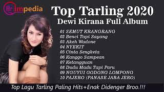 Top Tarling 2020 Dewi Kirana Full Album