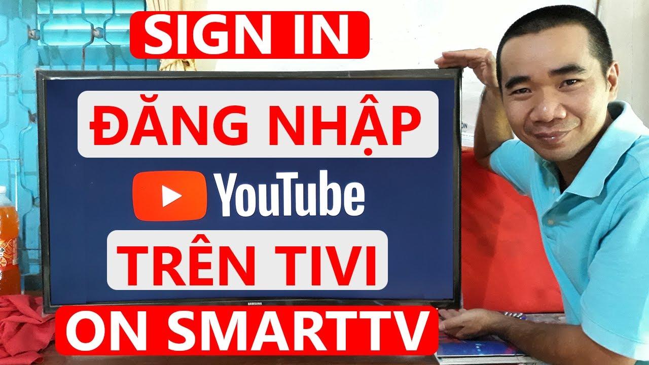 Cách đăng nhập YouTube trên tivi | Trung Thảo