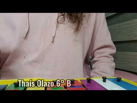 Alumna: Thais Olazo  Curso: 6°B
