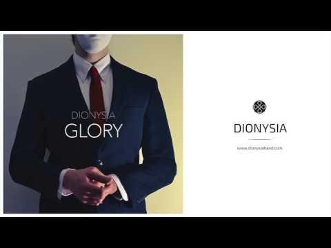 DIONYSIA // Glory