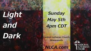 Spring Concert: Light and Dark 2019 Program Promo | National Lutheran Choir