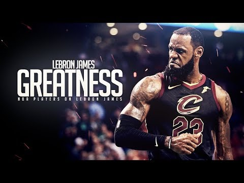 "LeBron James ""GREATNESS"" - NBA Players on LeBron James (Kobe, Curry, Durant..)"