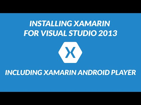 Xamarin Setup Tutorial Including Xamarin Android Player